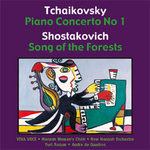 Tchaikovsky Concerto / Shostakovich Song of the Forest