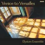 Venice to Versailles