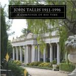 John Tallis, a composer of his time