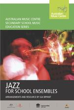 Jazz for school ensembles / arrangements and resource by Gai Bryant.default/product?slug=jazz-for-school-ensembles