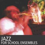 Jazz for school ensembles