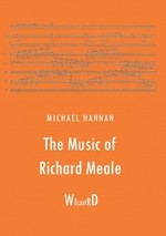 The music of Richard Meale / Michael Hannan.default/product?slug=the-music-of-richard-meale
