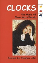 Clocks : the music of Elena Kats-Chernin / devised by Stephen Lalor.default/product?slug=clocks-the-music-of-elena-kats-chernin-1