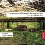 wreck of former boundaries