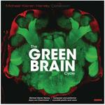 The Green Brain Cycle : Michael Kieran Harvey Collection / Michael Kieran Harvey, Arjun von Caemmererdefault/product?slug=the-green-brain-cycle-michael-kieran-harvey-collection