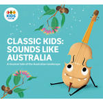 Classic Kids: Sounds Like Australia