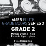 Flute Exam Pieces: AMEB Grade 2 (Series 3)