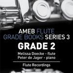 Flute Exam Pieces: AMEB Grade 2 (Series 3)