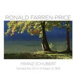 Ronald Farren-Price, Franz Schubert Sonata No. 20 in A Major D. 959