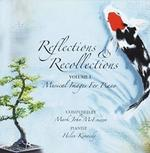Reflections and Recollections, Volume 1
