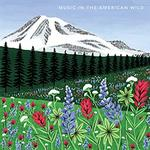 Music in the American Wild.