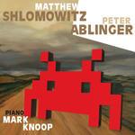 Matthew Shlomowitz, Peter Ablinger