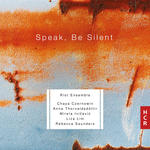 Speak, Be Silent