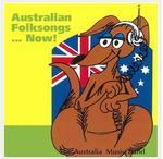 Australian Folksongs ... Now!