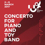 Concerto for Piano and Toy Band