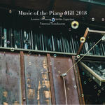 Music of the Piano Mill 2018
