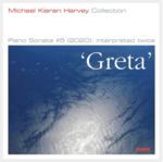 GRETA: Piano Sonata #5 : interpreted twice / Michael Kieran Harvey.default/product?slug=greta-piano-sonata-5-interpreted-twice