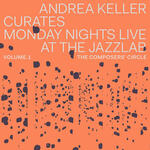 Andrea Keller Curates Monday Nights Live at the Jazzlab