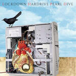 Lockdown Hardrive Pearl Dive