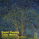 David Pereira Cello Works