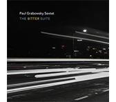Paul Grabowsky Sextet: The Bitter Suite (ABC Jazz)