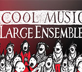 Cool Music for Large Ensembles